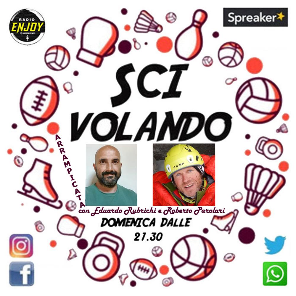 Radio Enjoy in diretta da Montecampione – Raffaella approfondisce il mondo dell'arrampicata con Roberto Parolari ed Eduardo Rubrichi