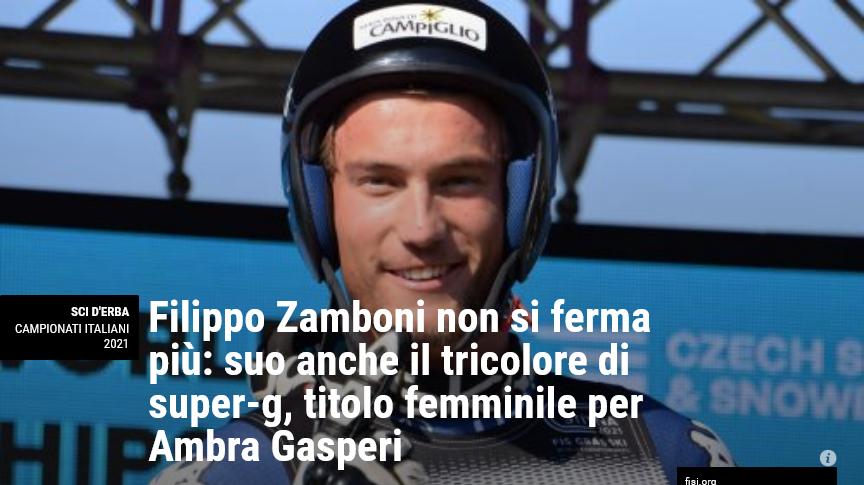 Neveitalia – Filippo Zamboni non si ferma più: suo anche il tricolore di SuperG, titolo femminile per Ambra Gasperi
