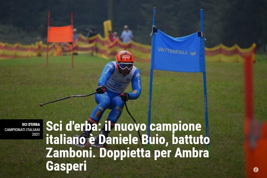 Neveitalia – Sci d'erba: il nuovo campione italiano è Daniele Buio, battuto Zamboni. Doppietta per Ambra Gasperi